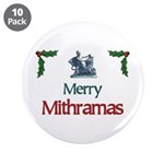 """Merry Mithramas - 3.5"""" Button (10 pack)"""