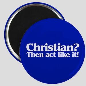 CHRISTIAN? Magnet