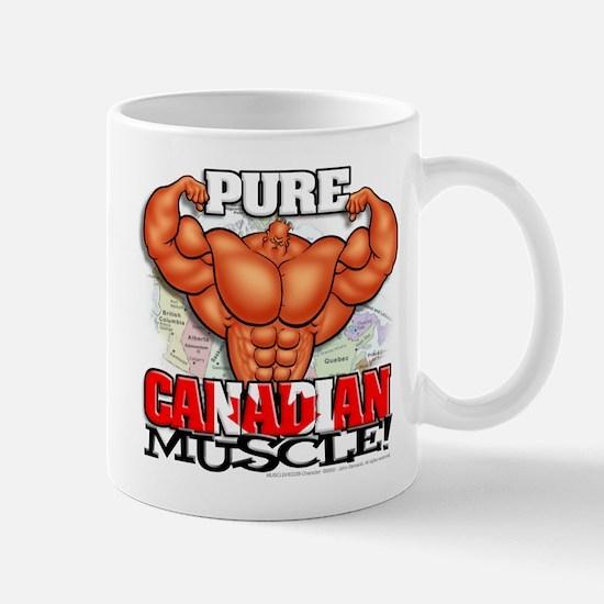 Pure CANADIAN Muscle! - Mug