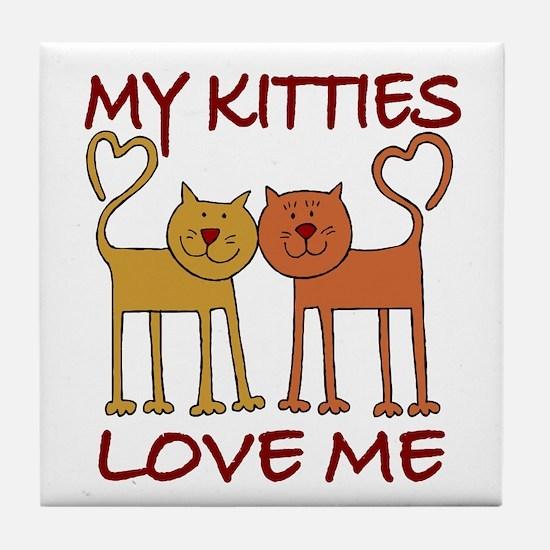 My Kitties Love Me Tile Coaster