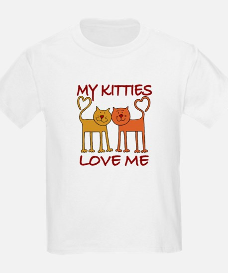 My Kitties Love Me Kids T-Shirt