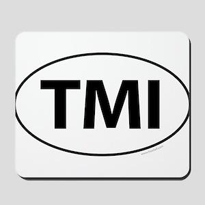 TMI Mousepad