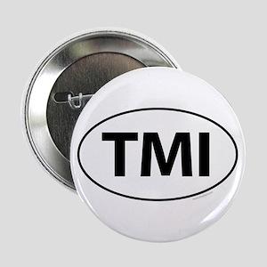 """TMI 2.25"""" Button"""