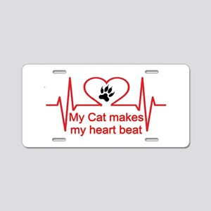 my cats makes my heart beat Aluminum License Plate
