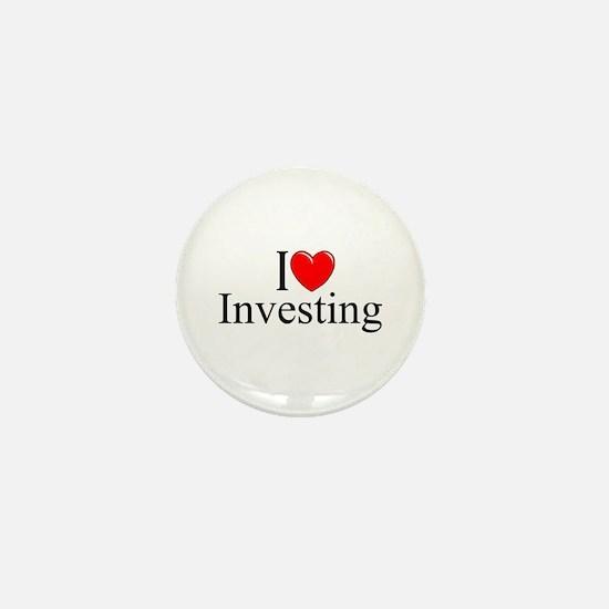 """""""I Love (Heart) Investing"""" Mini Button"""