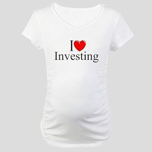 """I Love (Heart) Investing"" Maternity T-Shirt"