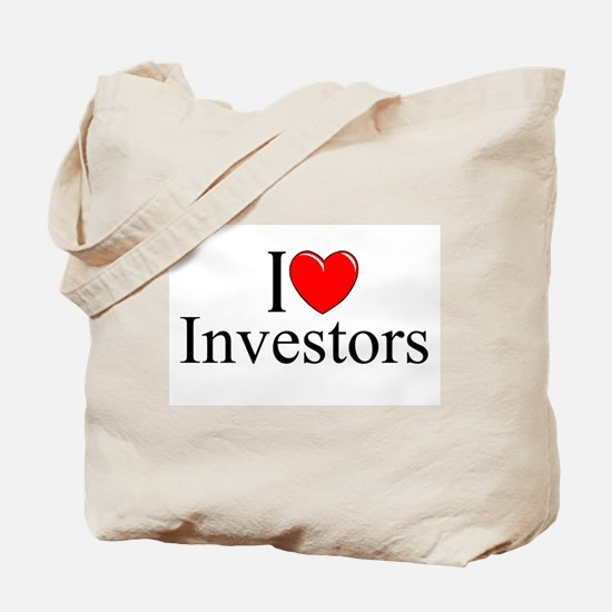 """I Love (Heart) Investors"" Tote Bag"