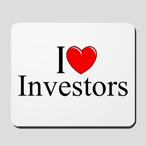 """I Love (Heart) Investors"" Mousepad"