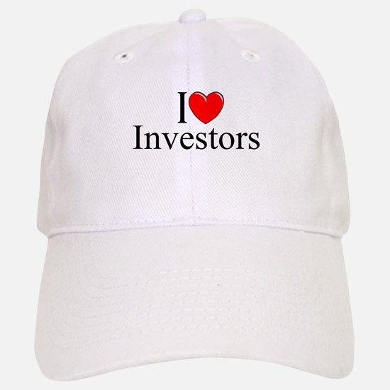 """I Love (Heart) Investors"" Baseball Baseball Cap"