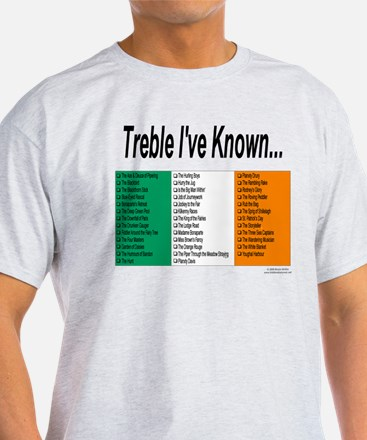 Treble I've Known - T-Shirt