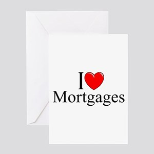 """""""I Love (Heart) Mortgages"""" Greeting Card"""