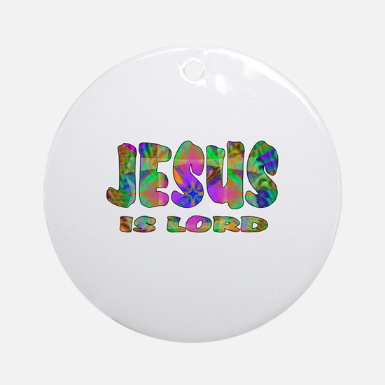 Jesus is Lord Ornament (Round)