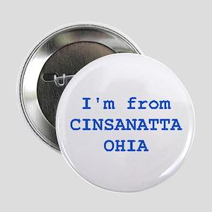 """Cinsanatta Ohia 2.25"""" Button"""