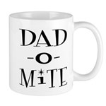 Dad-O-Mite Mug