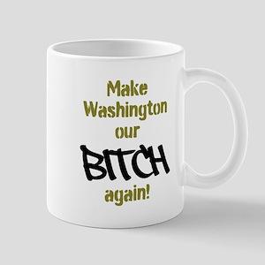 Its Our Bitch! Mugs