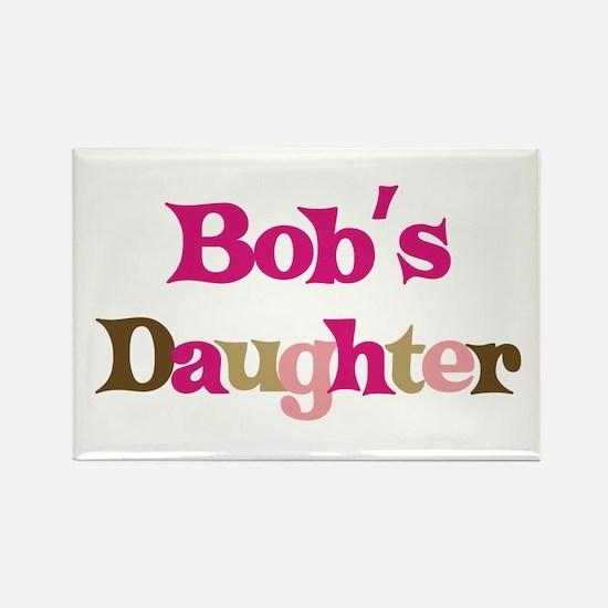 Bob's Daughter Rectangle Magnet (10 pack)