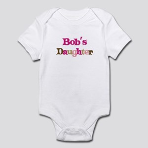 Bob's Daughter Infant Bodysuit