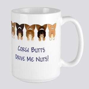 Corgi Butts Drive Me Nuts Large Mug