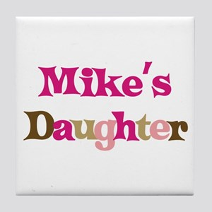 Mike's Daughter Tile Coaster