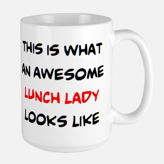 awesome lunch lady Large Mug