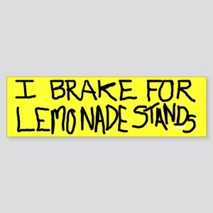 Bumper Sticker - I Brake for Lemonade Stands