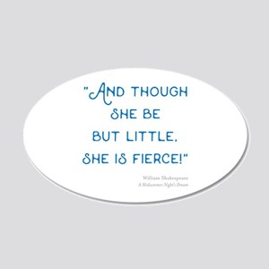 Little but Fierce! - 20x12 Oval Wall Decal