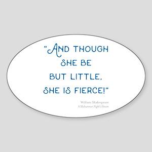 Little but Fierce! - Sticker (Oval)