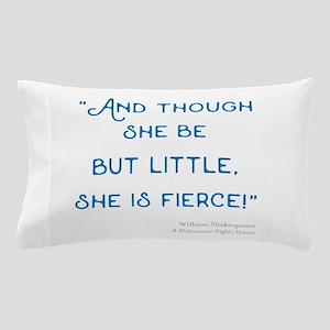 Little but Fierce! - Pillow Case