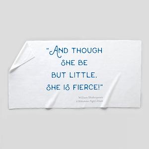 Little but Fierce! - Beach Towel