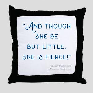 Little but Fierce! - Throw Pillow