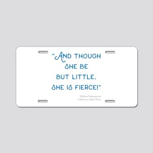 Little but Fierce! - Aluminum License Plate