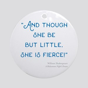 Little but Fierce! - Round Ornament