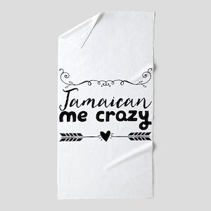 Jamaican me crazy Beach Towel