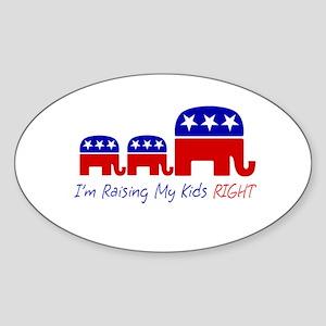 I'm Raising My Kids Right Oval Sticker