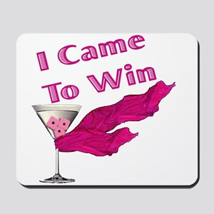 I Came To Win (2) Mousepad