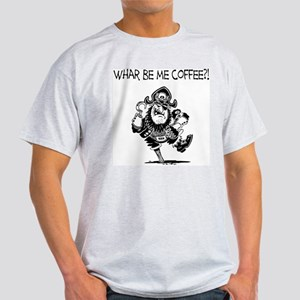 Whar Be Me Coffee Pirate Light T-Shirt