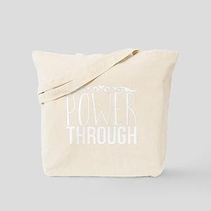 Power Through Tote Bag