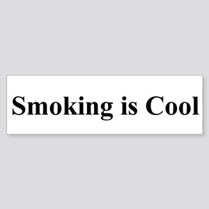 Smoking is Cool Bumper Sticker