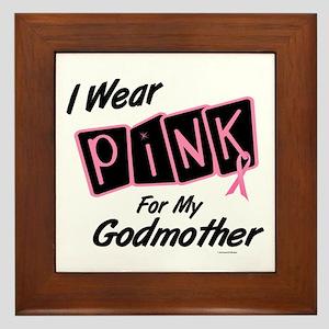 I Wear Pink For My Godmother 8 Framed Tile