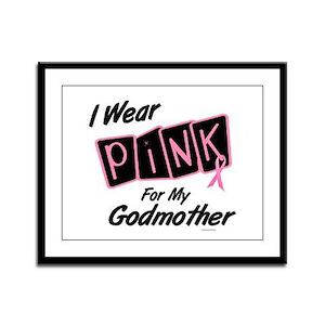 I Wear Pink For My Godmother 8 Framed Panel Print