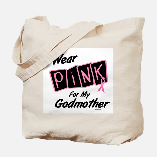 I Wear Pink For My Godmother 8 Tote Bag