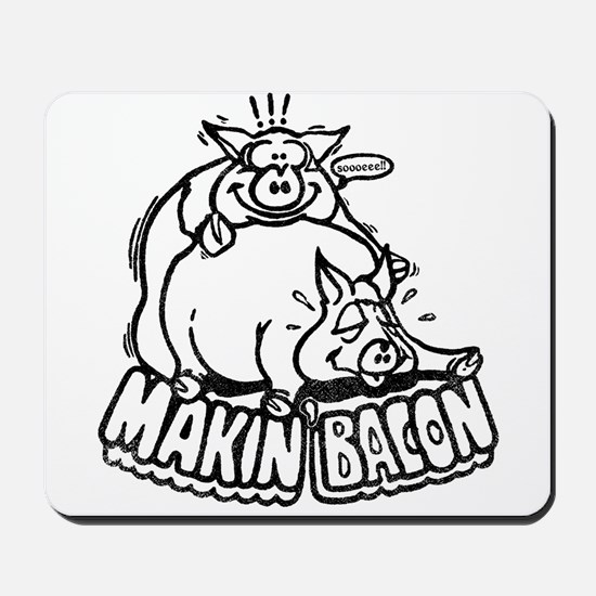 Makin Bacon Mousepad