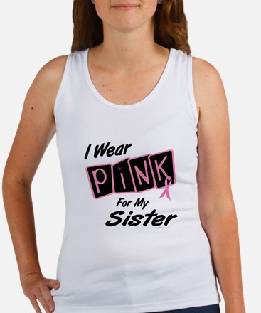 I Wear Pink For My Sister 8 Women's Tank Top