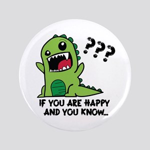 """If you are happy and you know 3.5"""" Button"""