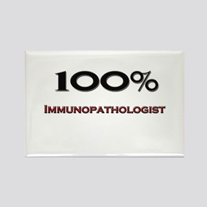 100 Percent Immunopathologist Rectangle Magnet