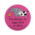 """Eggs nuts & dairy-pink 3.5"""" Button"""