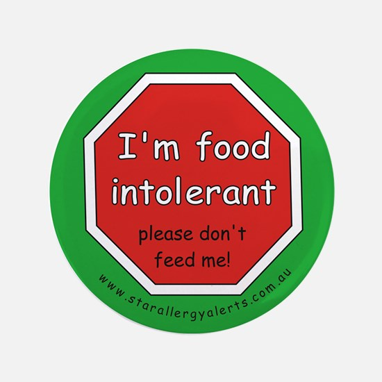 "I'm food intolerant-allergy a 3.5"" Button"