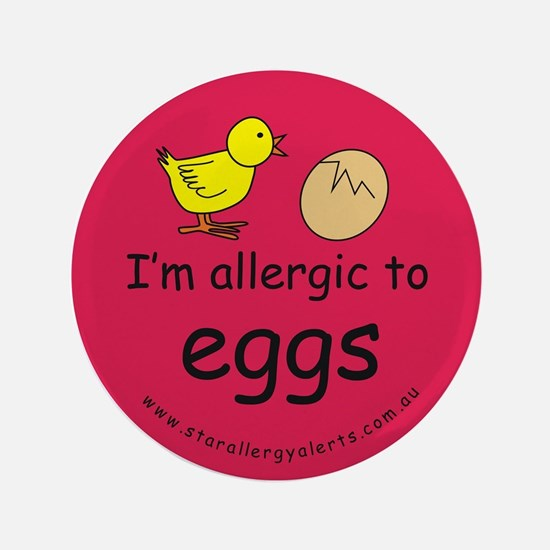 """I'm allergic to eggs-red 3.5"""" Button"""