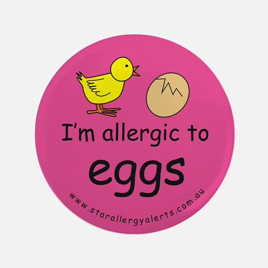 """I'm allergic to eggs-pink 3.5"""" Button"""