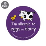 """I'm allergic to eggs and dair 3.5"""" Button (10"""